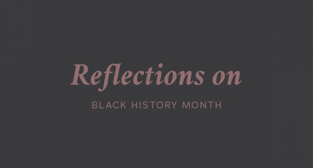 Reflections on Black History Month Header