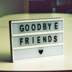 The Simplest Way To Say Goodbye